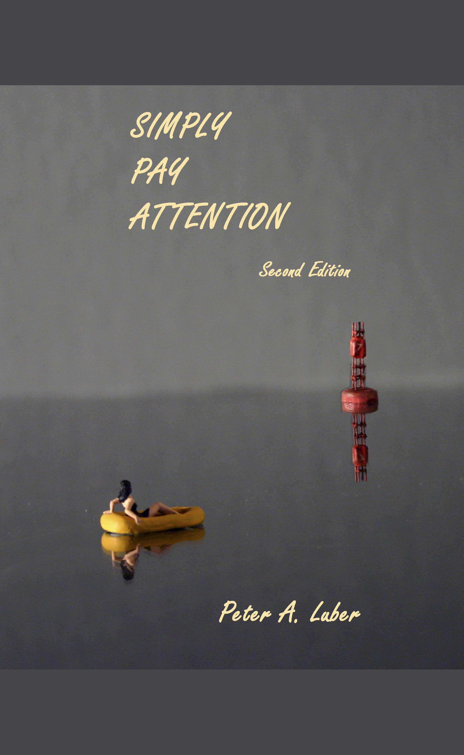 Simply Pay Attention, 2nd Edition
